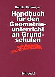 Handbücher Mathematik: Handbuch für den Geometrieunterricht an Grundschulen (Handbücher für den Mathematikunterricht, Band 8)