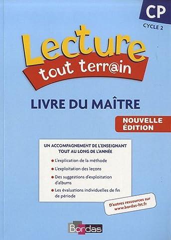 Lecture tout terrain CP * Livre du maître (éd. 2010)