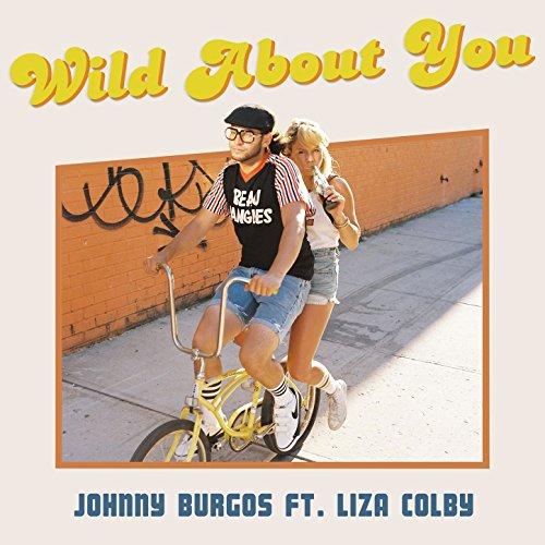 Wild About You de Johnny Burgos & Liza Colby en Amazon Music ...