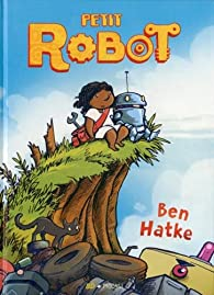 Petit robot par Ben Hatke