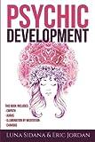 Psychic Development: 4 Manuscripts - Empath, Auras, Meditation, Chakras