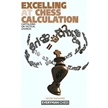 Excelling at Chess Calculation: Capitalizing on Tactical Chances