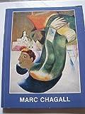 Marc Chagall. Werke aus 6 Jahrzehnten. Ausstellung d. Wallraf-Richartz-Museums in d. Kunsthalle Köln, 2. Sept. - 31. Okt. 1967.