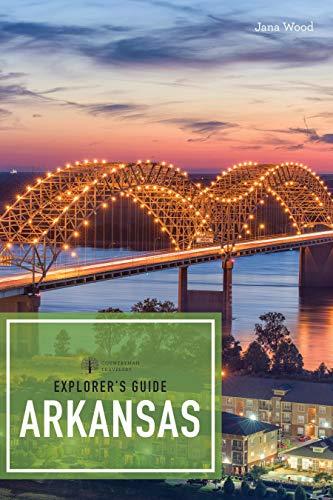 Explorer's Guide Arkansas (2nd Edition)  (Explorer's Complete) (English Edition)