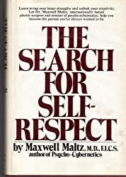 The Search for Self-Respect by Maxwell Maltz (1973-08-01)