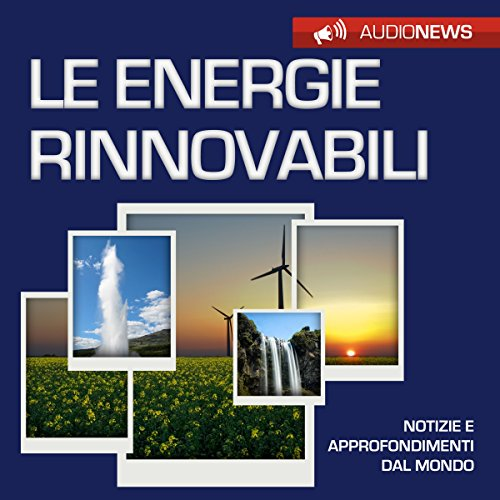 Le energie rinnovabili  Audiolibri