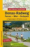 Bruckmanns Radführer Donau-Radweg: Passau - Wien - Budapest. 27 Tagesetappen mit Karten 1 : 75 000 - Michael Reimer, W. Taschner