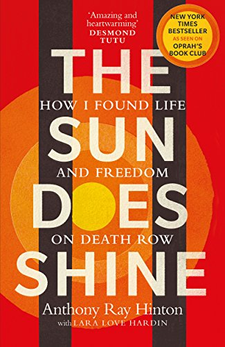 The Sun Does Shine: How I Found Life and Freedom on Death Row (Oprah's Book Club Summer 2018 Selection) - Book Oprah Club