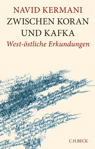 Buchseite und Rezensionen zu 'Zwischen Koran und Kafka' von Navid Kermani