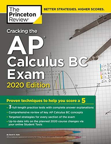 Cracking the AP Calculus BC Exam, 2020 Edition (College Test Preparation)