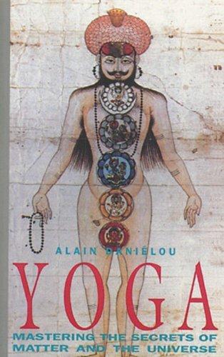 Portada del libro Yoga: Mastering the Secrets of Matter and the Universe by Alain Danielou (1992-09-06)