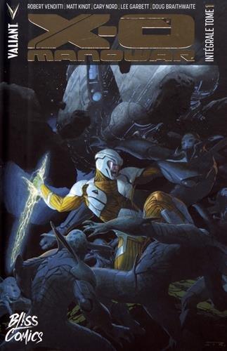 X-O Manowar - Intégrale T01