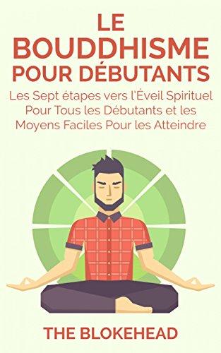 Le Bouddhisme Pour Debutants par The Blokehead