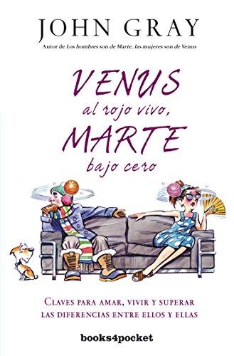 Venus al rojo vivo, marte bajo cero (Books4pocket crec. y salud)
