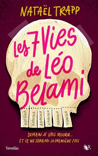 Les 7 vies de Léo Belami par Nataël TRAPP