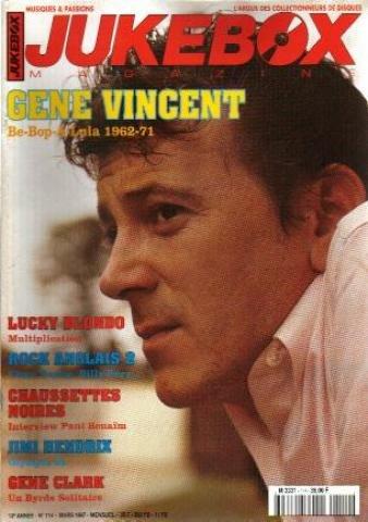 JUKEBOX MAGAZINE [No 114] du 01/03/1997 - LUCKY BLONDO - ROCK ANGLAIS 2 / VINCE TAYLOR ET BILLY FURY - CHAUSSETTES NOIRES - PAUL BENAIM - JIMI HENDRIX - OLYMPIA 66 - GENE CLARK - UN BYRDS SOLITAIRE