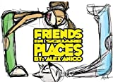 Friends in Square Places: Volume One