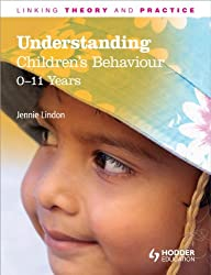 Understanding Children's Behaviour: 0-11 Years: Linking Theory and Practice (LTP)