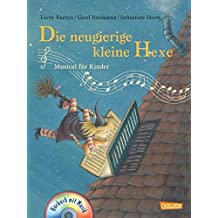 Die neugierige kleine Hexe: Musical für Kinder: Buch mit CD (Andere Terzio-Musicals)