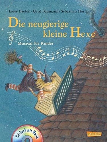 Andere Terzio-Musicals: Die neugierige kleine Hexe: Musical für Kinder: Buch mit CD