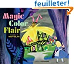 Magic Color Flair: The World of Mary...