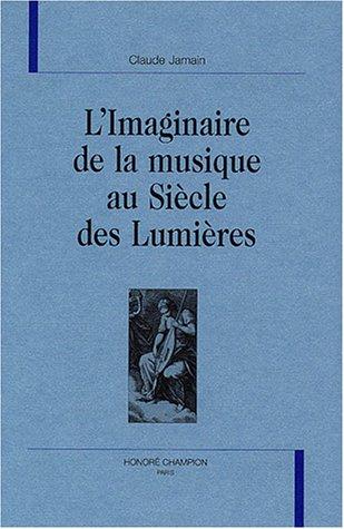 L'imaginaire de la musique au Siècle des Lumières