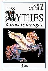 Les mythes à travers les âges