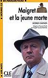 Maigret ET LA Jeune Morte (Lectures Cle En Francais Facile: Niveau 1)