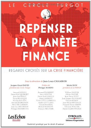 Le Cercle Turgot : Repenser la plante Finance : Regards croiss sur la crise financire