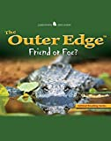 The Outer Edge: Friend or Foe (Jamestown Education) by McGraw-Hill Education (2005-01-31)