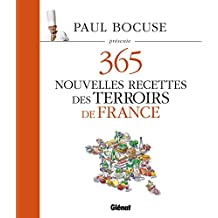 Paul Bocuse présente 365 nouvelles recettes des terroirs de France: Tome 3