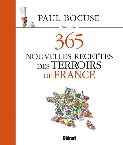 Paul Bocuse présente 365 nouvelles recettes des terroirs de France: Tome 3 par Collectif