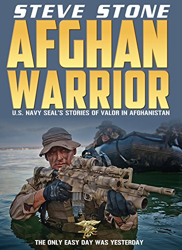 Afghan Warrior: U.S. Navy SEAL's in Afghanistan: The only easy day was yesterday: Seal Team Six (English Edition)