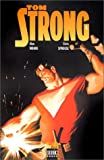 Tom Strong, tome 1