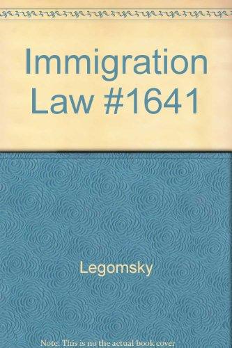 Immigration Law: Legomsky por Casenotes