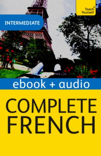 Complete French (Learn French with Teach Yourself): Enhanced eBook ...