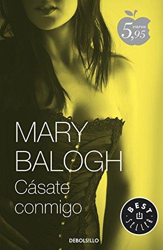 Casate conmigo / First Comes Marriage por Mary Balogh