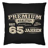 Kissen zum 65. Geburtstag, Sofakissen, Couchkissen mit Füllung - Premium Qualität seit 65 Jahren