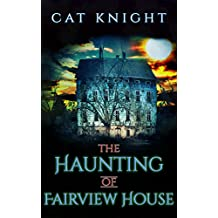 The Haunting of Fairview House