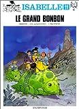 Isabelle, tome 11 - Le Grand Bonbon
