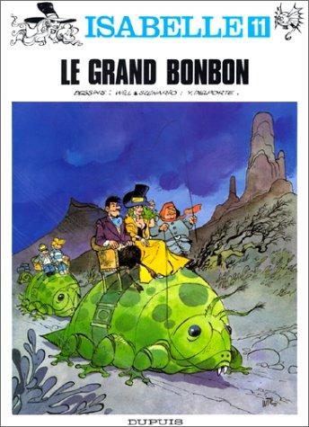 Isabelle, tome 11 : Le Grand Bonbon