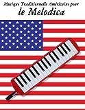Musique Traditionnelle Américaine pour le Melodica: 10 Chansons Patriotiques des États-Unis