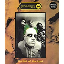 Prodigy: Fat Of The Land