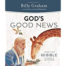 God's Good News: More Than 60 Bible Stories and Devotions (Thomas Nelson)