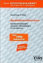 Holzer Stofftelegramme : Klassenarbeits- und Prüfungsvorbereitung Speditionskauffrau/-mann
