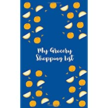 My Grocery Shopping List: Blueberry, Paperback Shopping List Pad, 100 Pages (Kitchen Gifts)