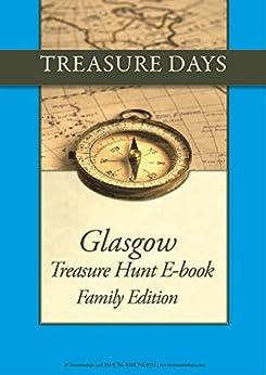 Glasgow Treasure Hunt: Family Edition (Treasure Hunt E-Books from Treasuredays Book 43) by [Frazer, Andrew, Frazer, Luise]