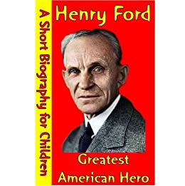 a biography of henry ford an american enterpreneur Henry ford was an american industrialist, the founder of the ford motor company, and the sponsor of the development of the assembly line technique of mass production.