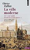 La Ville moderne XVIe- XVIIIe siècle. Histoire de l'Europe urbaine (3)