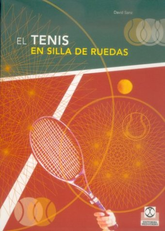 El tenis en silla de ruedas / The wheelchair tennis